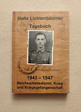 Hans Lichtenbäumer Tagebuch, 1943 - 1947, Reichsarbeiterdienst,Krieg ...