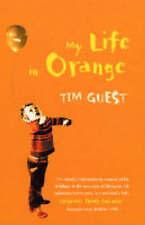 My Life in Orange, Guest, Tim, New Book