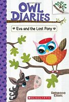 Owl Diaries: Eva and the Lost Pony: a Branches Book (Owl Diaries #8) 8-Rebecca E