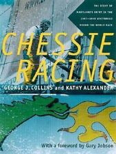 Chessie Racing: The Story of Maryland's Entry in the 1997-1998 Whitbread Round