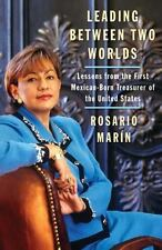 Leading Between Two Worlds: Lessons from the First Mexican-Born Treasurer of the