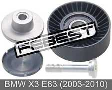 Pulley Idler Kit For Bmw X3 E83 (2003-2010)