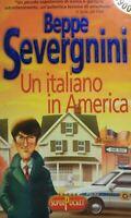 UN ITALIANO IN AMERICA BEPPE SEVERGNINI P12197
