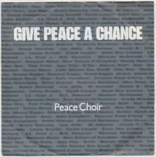 GIVE PEACE A CHANCE : Peace Choir - Single (1991)