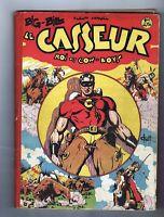 BIG BILL LE CASSEUR reliure éditeur 1. n°2 à 16 - 1948