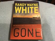 Gone (hannah Smith Novels): By Randy Wayne White Hardcover