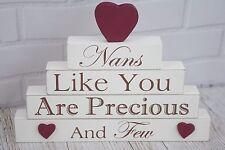 Nan Plaque Nans Like You Are Precious And Few Free Standing Cream Red 22cm F1061