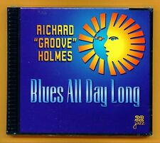 """Richard """"Groove"""" Holmes - Blues All Day Long - Houston Person 1999 NEW CD"""