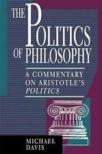 The Politics of Philosophy: A Commentary on Aristotle's Politics (Paperback or S