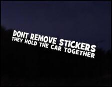 Dont Remove Stickers JDM Funny Car Decal Euro Drift VAG VW DUB Vinyl