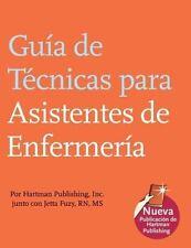Guia de Tecnicas para Asistentes de Enfermeria (The Nursing Assistant's Handbook