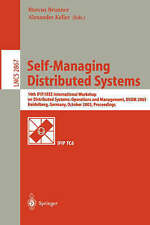 Self-Managing Distributed Systems: 14th IFIP/IEEE International Workshop on Dist