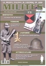 MILITES n.22 - rivista militaria magazine - MVSN GIL Cosacchi M.te Tomba elmetti