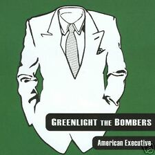 GREENLIGHT THE BOMBERS American Executive 2004