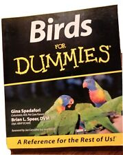 Birds for Dummies by Brian L. Speer and Gina Spadafori (1999, Trade Paperback)