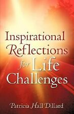 Inspirational Reflections for Life Challenges (Paperback or Softback)