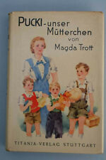 Magda Trott - Pucki unser Mütterchen