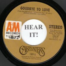 Carpenters 70s ROCK 45 (AM 1367) Goodbye To Love /Crystal Lullaby VG++