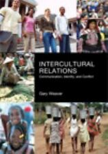 Intercultural Relations: Communication, Identy and Conflict, Weaver, Gary R., Ac