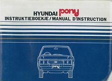 1981 HYUNDAI PONY BETRIEBSANLEITUNG MANUAL D'INSTRUCTION INSTRUCTIEBOEKJE NL FR