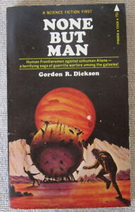 None But Man by Gordon R Dickson PB 1st Pyramid