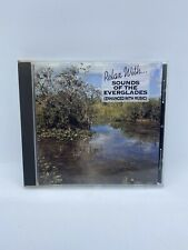 Relax with... Sounds of the Everglades (enhanced with music) [CD]