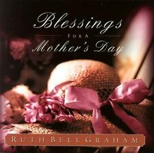 Blessings for a Mothers Day: The Treasures of Motherhood