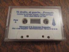 cassette audio ni droite, ni gauche... francais avec JEAN-MARIE LE PEN