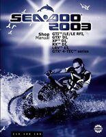 New Sea-Doo 2003 GTI GTX XP RX LRV 4-TEC DI LE RFI Service Repair Manual