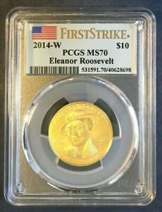 2014-W $10 Eleanor Roosevelt First Spouse Gold PCGS MS 70 1st Strike True View
