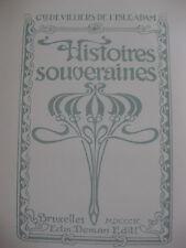 1899 Histoires Souveraines Villiers de L'Isle-Adam Numéroté bibliophilie Poésie