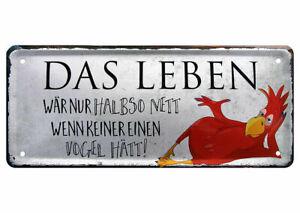 Blechschild lustige Sprüche Deko Spruch Wandschild Weißheit Leben Vogel 28x12cm