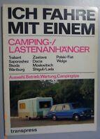 Ich fahre einen Camping/Lastenanhänger Kontroll- und Reparaturtips 1980/*RAR*