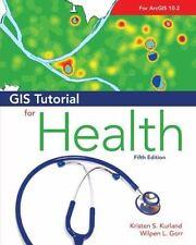 GIS Tutorial for Health (Paperback or Softback)
