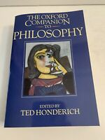 The Oxford Companion To Philosophy  by: Ted Honderich