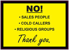 NO! Cold callers Sales People Religious Groups Sign Sticker Vinyl DOOR 140x100mm