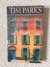 Cara Massimina by Tim Parks  1995 Published by Minerva Printing in Great Britain