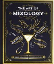 The Art of Mixology by Parragon Books - HARDCOVER - BRAND NEW!