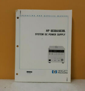 HP 06038-90001 6038A/6038L System DC Power Supply Operating + Service Manual