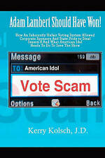 American Idol Vote Scam: How an Inherently Unfair Voting System Allowed Corporat