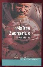 JULES VERNE: MAÎTRE ZACHARIUS. FRANCE LOISIRS. 2005.