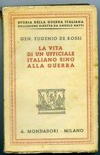 La vita di un ufficiale italiano sino alla guerra-Gen. Eugenio De Rossi. 1928 Mo