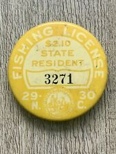 1929-1930 North Carolina Fishing License Badge Celluloid Pin Back Button Hunting