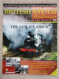 BRITISH STEAM RAILWAYS MAGAZINE No.58) The GER J15 And N7 FREE POSTAGE