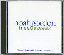 NOAH GORDON I Need A Break 1994 advance promo CD bluegrass 10 TRACKS