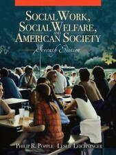 SOCIAL WORK, SOCIAL WELFARE, AND AMERICAN SOCIETY 7TH EDITION,EXAMINATION COPY