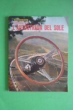 QUATTRORUOTE N.106 bis OTTOBRE 1964 SPECIALE L'AUTOSTRADA DEL SOLE
