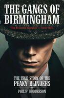 The Gangs Of Birmingham The True Story of the Peaky Blinders 9781903854884