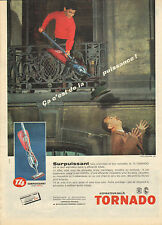 Publicité 1960  TORNADO aspirateur balai
