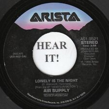 Air Supply 80s ROCK 45 (Arista 9521) Lonely is the Night/I'd Die for You  M-